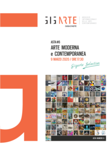ASTA N.6 SELECTION ARTE MODERNA E CONTEMPORANEA