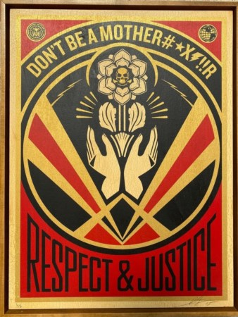 "Obey (Shepard Fairey) ""Respect & Justice"" 2015"